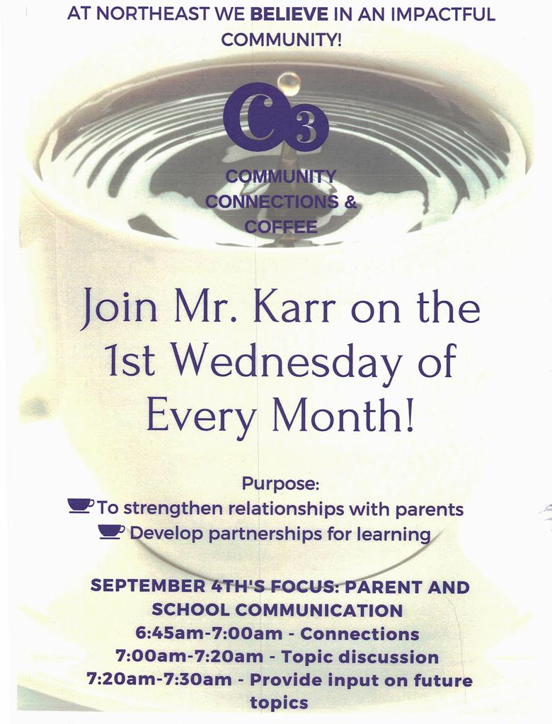 Join Mr. Karr for coffee, the first Wednesday of the Month!