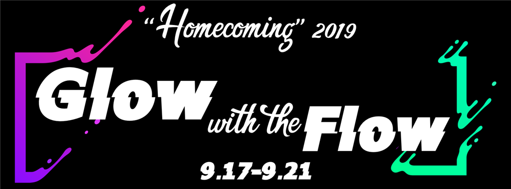 Homecoming 2019 - Glow with the Flow