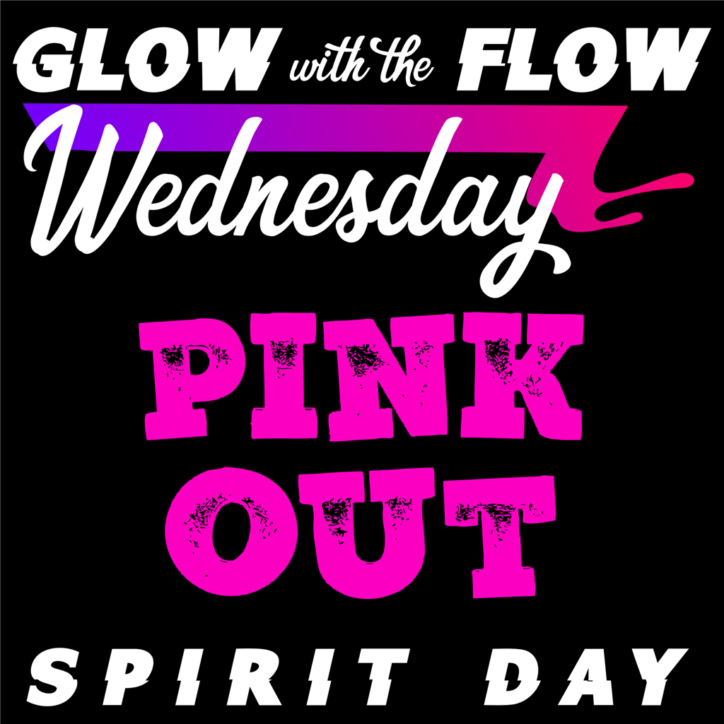Wednesday Spirit Day - PINK OUT