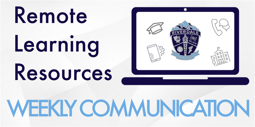 Remote Learning Weekly Communication
