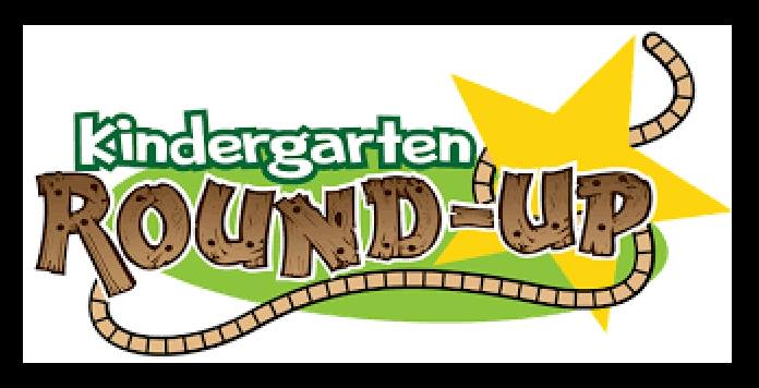 Kindergarten Round Up is  Tuesday, April 23 4pm-5pm